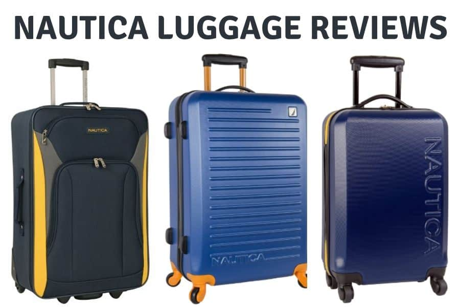 nautica luggage reviews