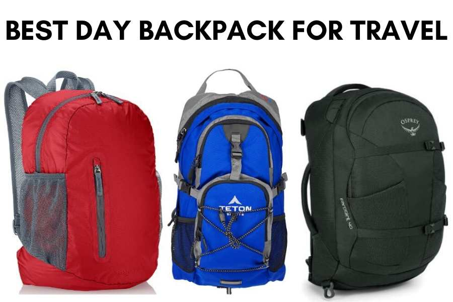 Best Day Backpack For Travel