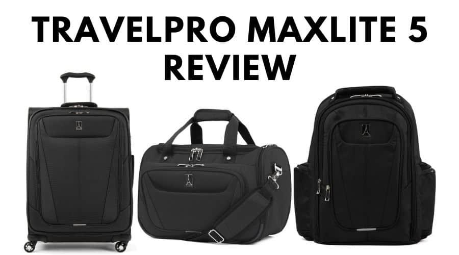 Travelpro Maxlite 5 Review