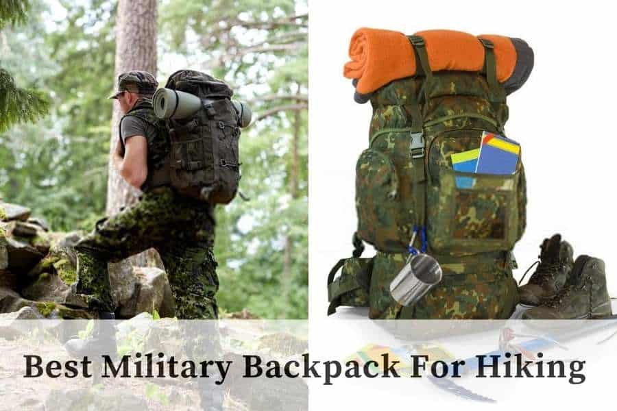 Best Military Backpack For Hiking