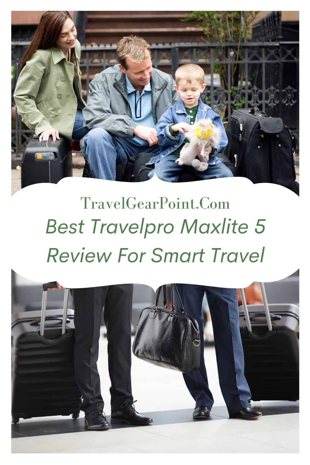 Best Travelpro Maxlite 5 Review For Smart Travel